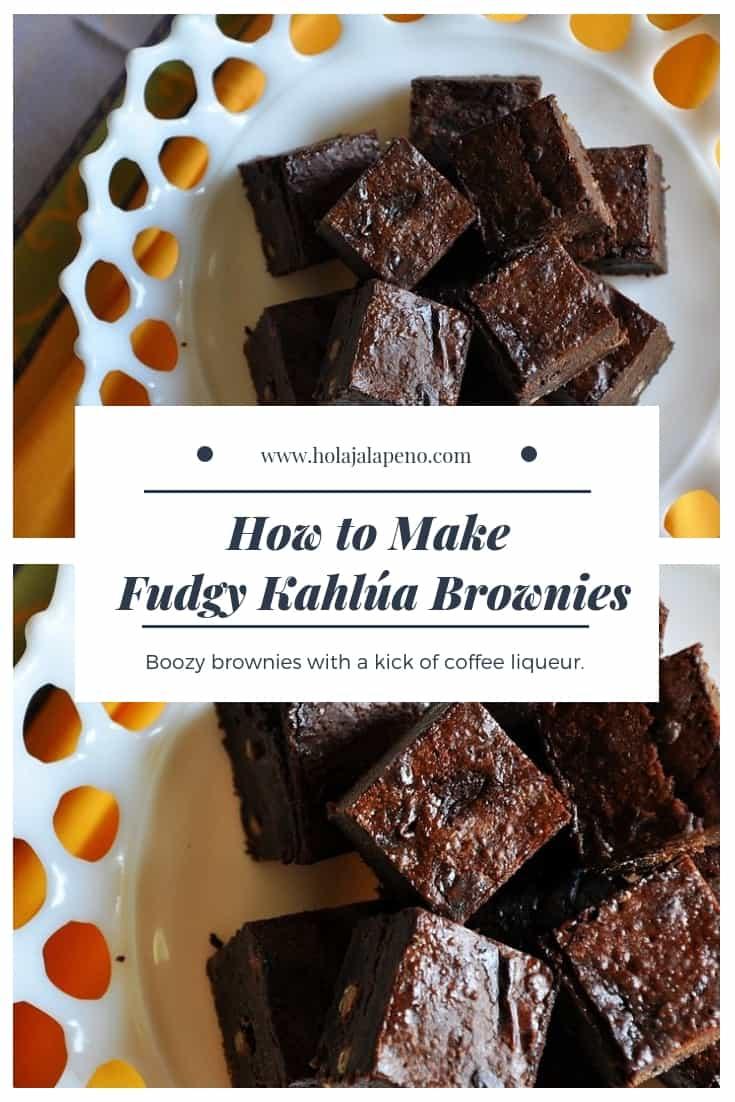 Super chocolatey brownies with boozy Kahlúa coffee liqueur. Truly decadent. #brownie #chocolate #kahlua #boozydesserts #fudgybrownies